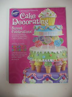 WILTON CAKE DECORATING BOOK 2012 YEARBOOK  YEAR BOOK