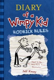 Diary of a wimpy kid Rodrick Rules No. 2 by Jeff Kinney (2008