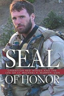of Lt. Michael P. Murphy, USN by Gary Williams 2010, Hardcover