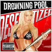 Desensitized PA by Drowning Pool CD, Apr 2004, Wind Up