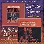 Maria Elena Always in My Heart by Los Indios Tabajaras CD, Mar 2006