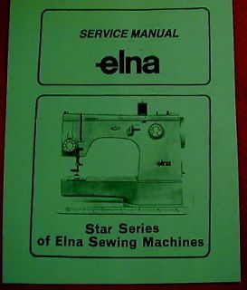 Elna Star Series 62 64 72 74 31​ 33 Sewing Machine Service Manual