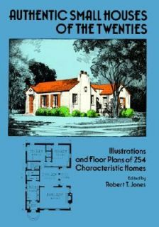 Authentic Small Houses of the Twenties Illustrations and Floor Plans