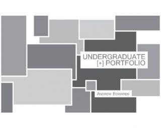 Undergraduate Portfolio by Andrew Edwards (Paperback)   Lulu