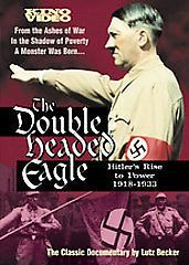 THE DOUBLE HEADED EAGLE: HITLERS RISE TO POWER 1918 1933   NEW DVD