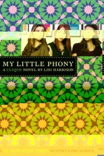 My Little Phony by Lisi Harrison 2010, Paperback