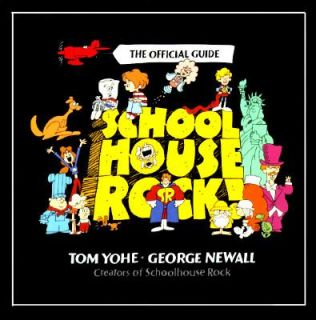 Schoolhouse Rock The Official Guide by Tom Yohe and George Newall 1996