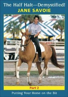 Pt. 2 Putting Your Horse on the Bit by Jane Savoie 2006, DVD
