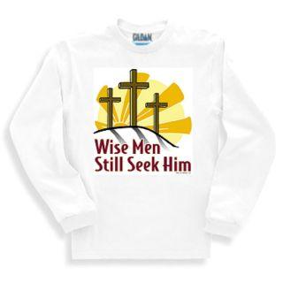 Christian SWEATSHIRT sweat shirt Wise men still seek Him Jesus