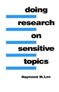on Sensitive Topics Vol. 1 by Raymond M. Lee 1993, Paperback