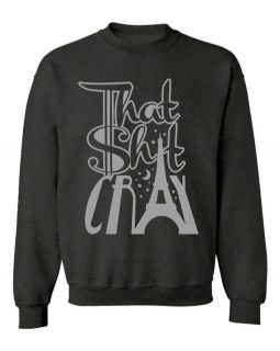 THAT SH*T CRAY SWEATER KANYE WEST JAY Z WATCH THE THRONE BALL SO HARD