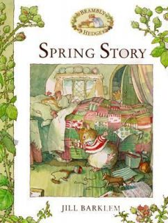 Brambly Hedge Spring Story by Jill Barklem 2000, Hardcover