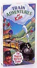 Train Adventures for Kids The Magical World of Trains VHS, 1999