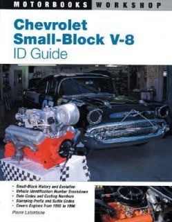 Chevrolet Small Block V 8 ID Guide Covers All Chevy Small Block