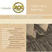 Al Son de la Marimba Coleccion RCA 100 Anos de Musica CD, Mar 2003, 2