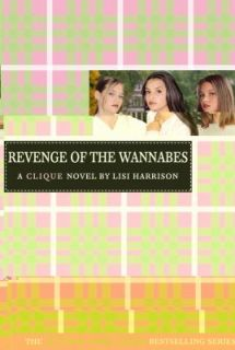 Revenge of the Wannabes by Lisi Harrison 2005, Paperback
