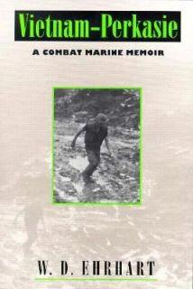 Vietnam Perkasie  A Combat Marine Memoi