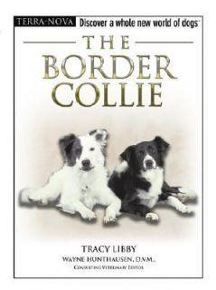 Border Collie (Terra Nova Series), Tracy Libby, Very Good, Hardcover