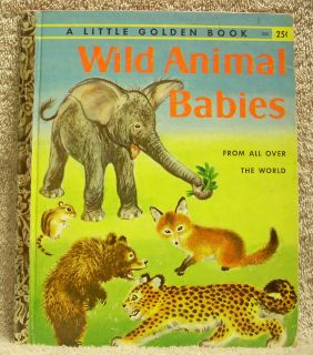 Wild Animal Babies   Little Golden Book 332 1st Edition A Edition SEE