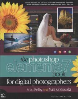 Elements 7 by Scott Kelby and Matt Kloskowski 2009, Paperback