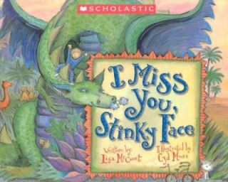 Miss You, Stinky Face by Lisa McCourt 2004, Hardcover