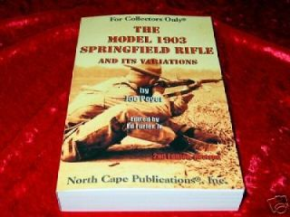 Model 1903 Springfield Rifle and its Variations Book Unertl 19​03A1