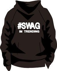 Swag Im Trending Hoodie Urban Hip Hop Fashion Joke Comedy Slogan