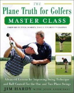 The Plane Truth for Golfers Master Class Advanced Lessons for
