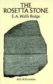 the rosetta stone e a wallis budge new book time