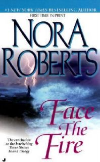 Face the Fire Vol. 3 by Nora Roberts 2002, Paperback