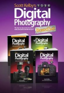 Scott Kelbys Digital Photography Boxed Set, Parts 1, 2, 3, And 4 by