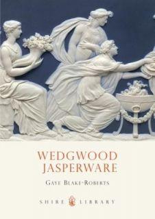 Wedgwood Jasperware by Gaye Blake Roberts 2011, Paperback
