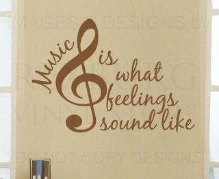 Wall Decal Quote Vinyl Sticker Art Graphic Music is What Feelings