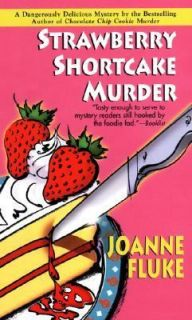 Strawberry Shortcake Murder by Joanne Fluke 2002, Paperback