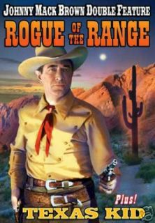 ROGUE OF THE RANGE/TEXAS KID JOHNNY MACK BROWN DLB FEAT