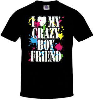 MY CRAZY BOYFRIEND Tshirt Funny Valentines Day T Shirt Love Shirt