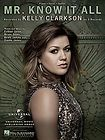 KELLY CLARKSON   MR. KNOW IT ALL PIANO/VOCAL/GUI​TAR SHE