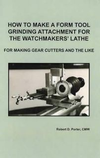watch repair form tool grinding attachment for lathe time left