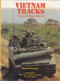 VIETNAM TRACKS, ARMOR in BATTLE 1945 1975   Out of Print PICTORIAL