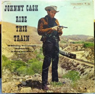 Johnny Cash Ride This Train LP VG CL 1464 6 Eye CBS USA 1960 Record