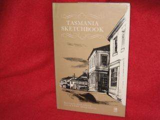 Tasmania Sketchbook Patsy Adam Smith Max Angus Awes♥me Historical