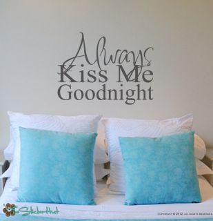Always Kiss Me Goodnight Wall Home Bedroom Graphics Decal Sticker