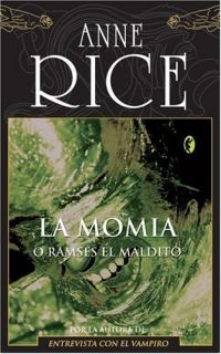 La Momia quot Byblos quot Anne Rice Ediciones B Fiction Fantasy