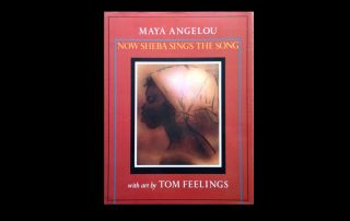 by African American Poet Maya Angelou Artist Tom Feelings