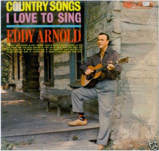 Eddy Arnold Country Songs I Love to SingLP in Shrink