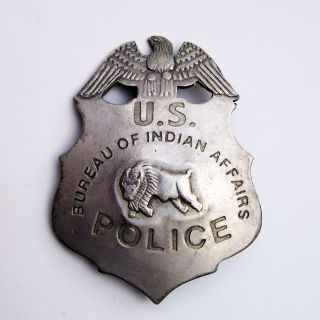Vintage Antique Obsolete US Indian Affairs Police Badge