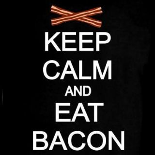 Keep Calm and Eat Bacon Funny Humor Food Pig T Shirt