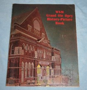 Ole Opry History Picture Book LORETTA LYNN Barbara Mandrell More