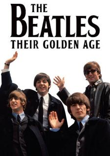 The Beatles Their Golden Age (DVD, 2012