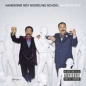 White People PA by Handsome Boy Modeling School CD, Nov 2004, Elektra